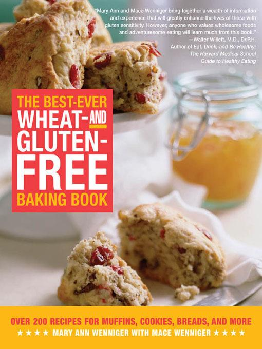 The Best-Ever Wheat-and Gluten-Free Baking Book EB9781616734084