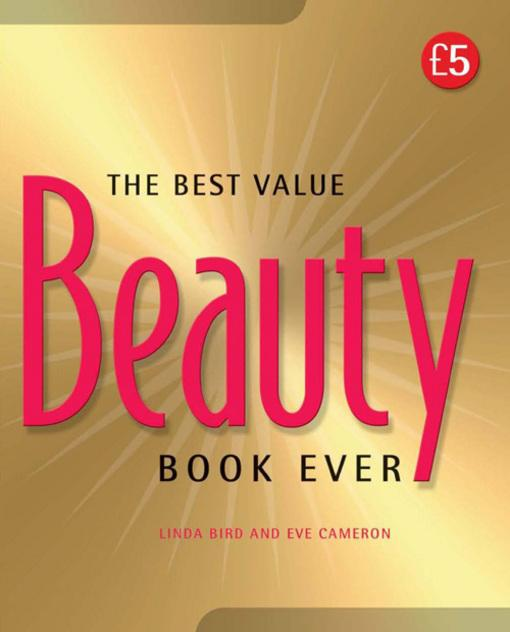 The Best Value Beauty Book Ever! EB9781907755453