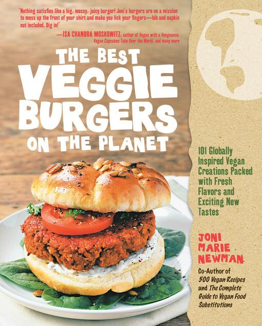 The Best Veggie Burgers on the Planet EB9781610580564