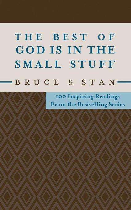 The Best of God Is in the Small Stuff EB9781607426103