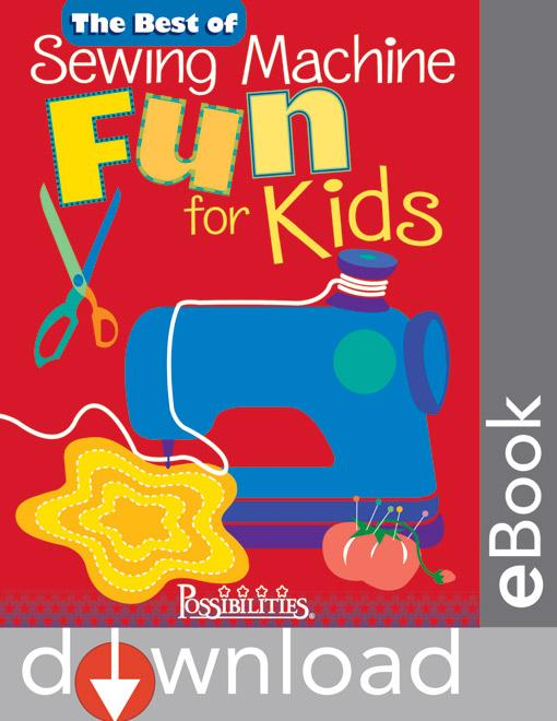 The Best of Sewing Machine Fun For Kids EB9781607050575