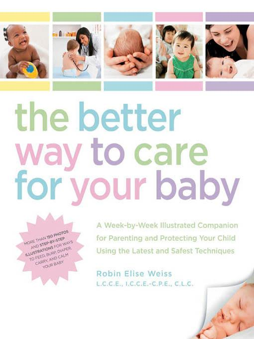 The Better Way to Care for Your Baby EB9781616738471