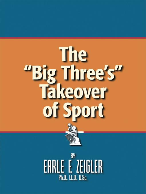 "The ""Big Three's"" Takeover of Sport"