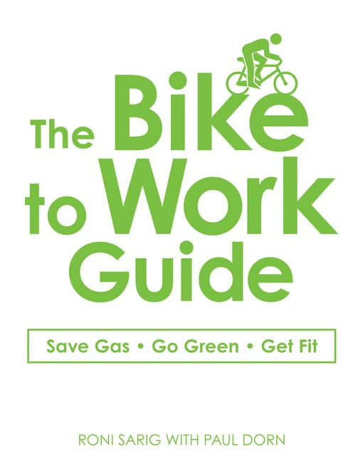 The Bike to Work Guide EB9781440516269