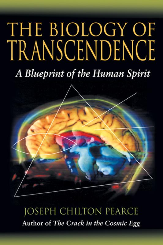 The Biology of Transcendence: A Blueprint of the Human Spirit EB9781594778759