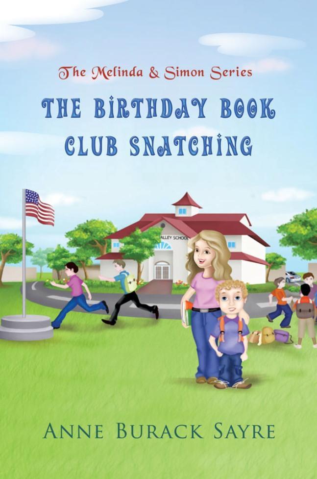 The Birthday Book Club Snatching : The Melinda & Simon Series EB9781618978561