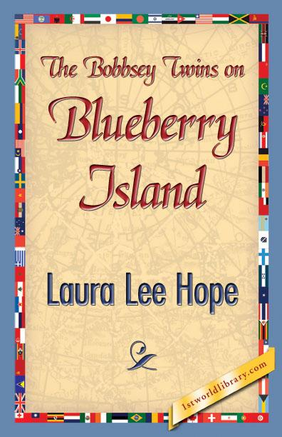 The Bobbsey Twins on Blueberry Island EB9781421895567