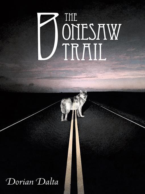 The Bonesaw Trail EB9781452551128