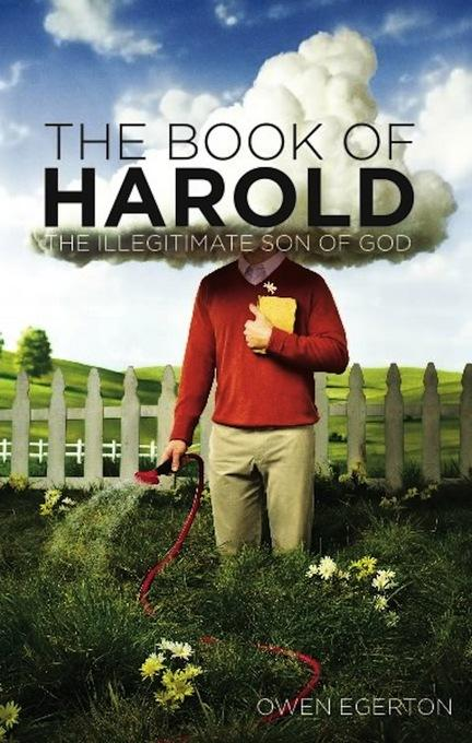 The Book of Harold: The Illegitimate Son of God EB9781593764838