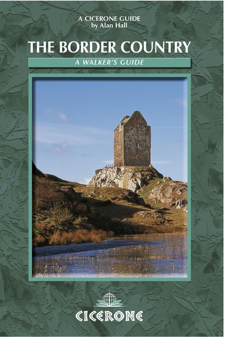 The Border Country: A Walker's Guide EB9781849651127
