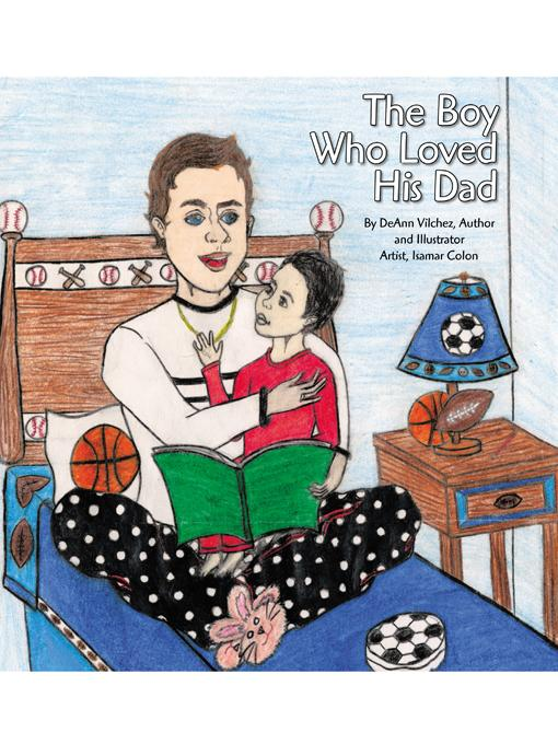 The Boy Who Loved His Dad