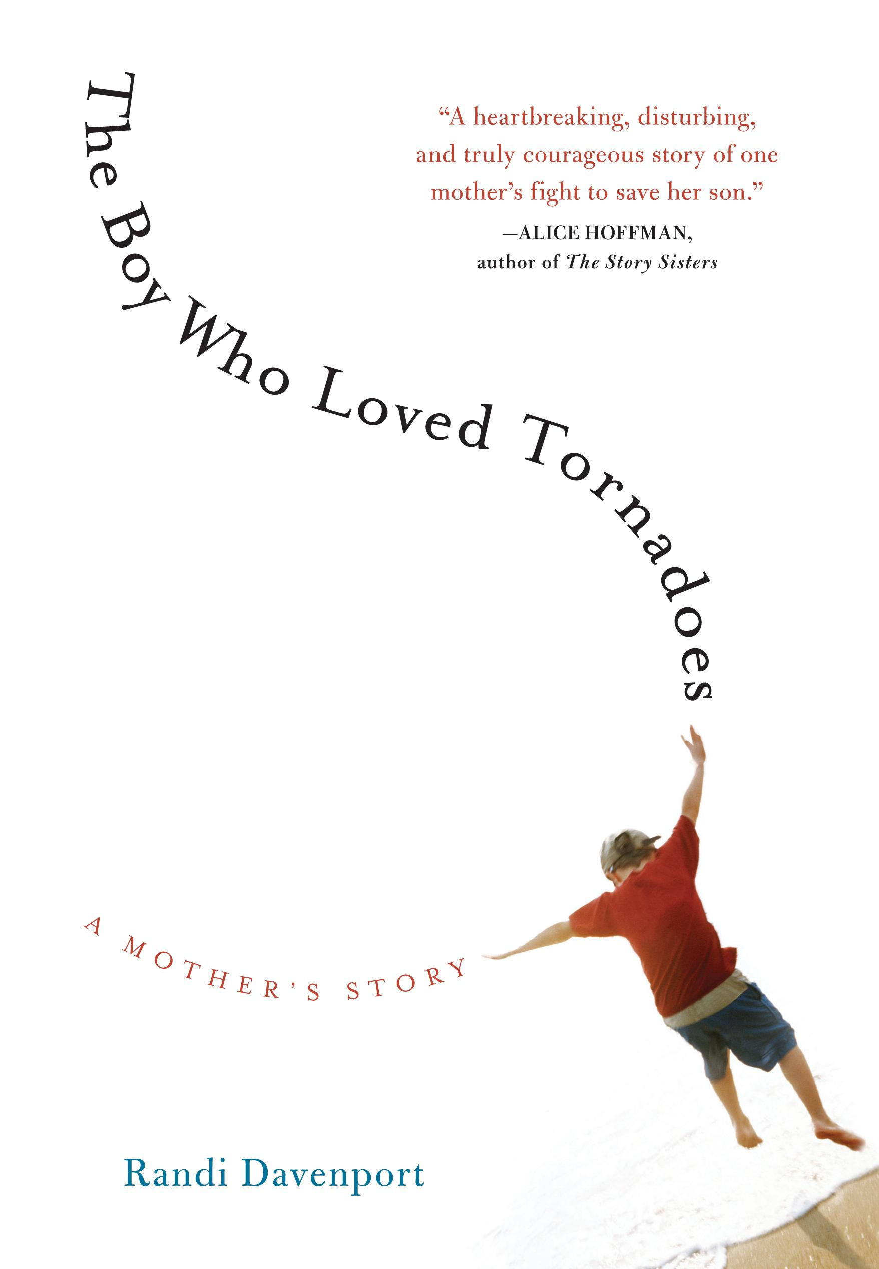 The Boy Who Loved Tornadoes EB9781616200039