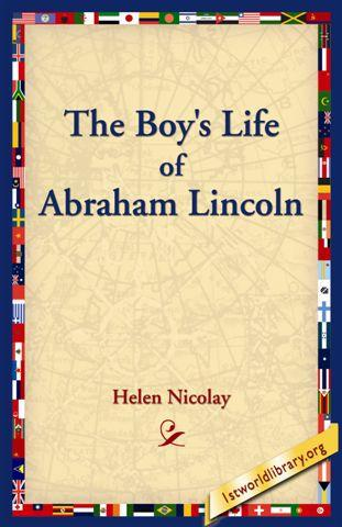The Boys Life of Abraham Lincoln EB9781595404848