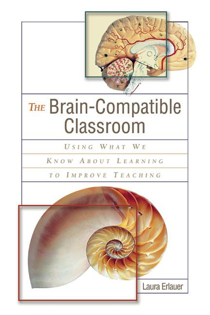 The Brain-Compatible Classroom: Using What We Know About Learning to Improve Teaching EB9781416601227