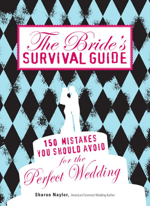 The Bride's Survival Guide EB9781440520792