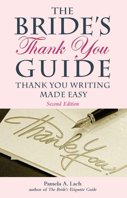 The Bride's Thank You Guide EB9781569766125