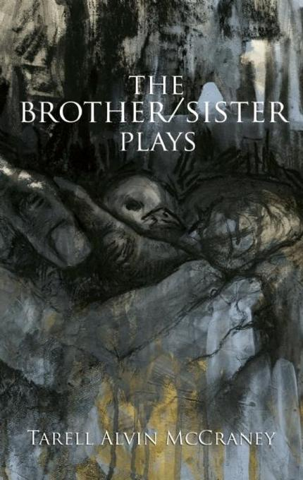 The Brother/Sister Plays EB9781559366557