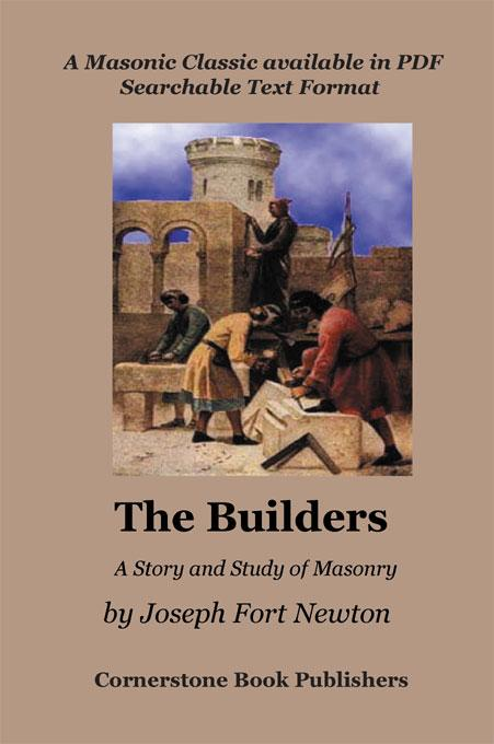 The Builders - A Story and Study of Masonry EB9781887560511