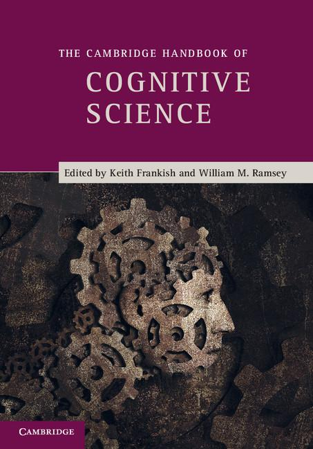 The Cambridge Handbook of Cognitive Science EB9781139512114