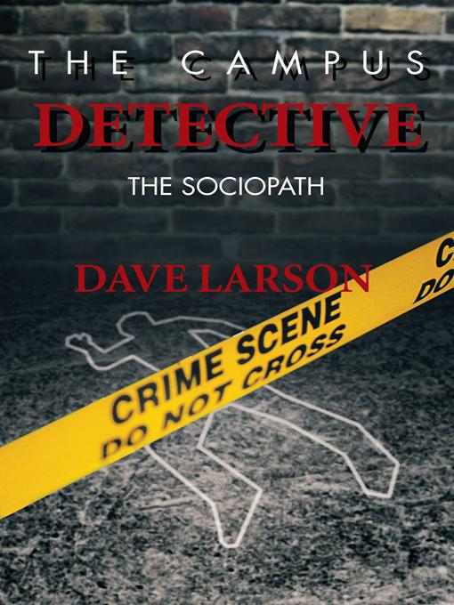 The Campus Detective: The Sociopath EB9781426949814