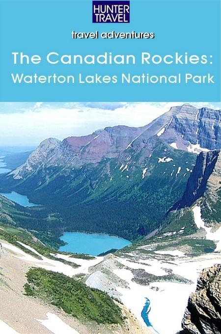 The Canadian Rockies: Waterton Lakes National Park EB9781588439734