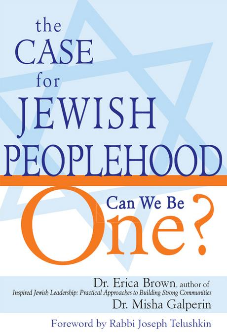 The Case for Jewish Peoplehood: Can We Be One? EB9781580236379