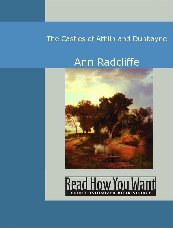 The Castles of Athlin and Dunbayne EB9781442942158