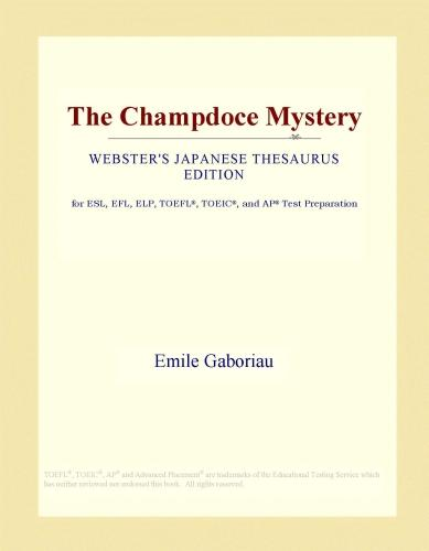 The Champdoce Mystery (Webster's Japanese Thesaurus Edition) EB9781114494862