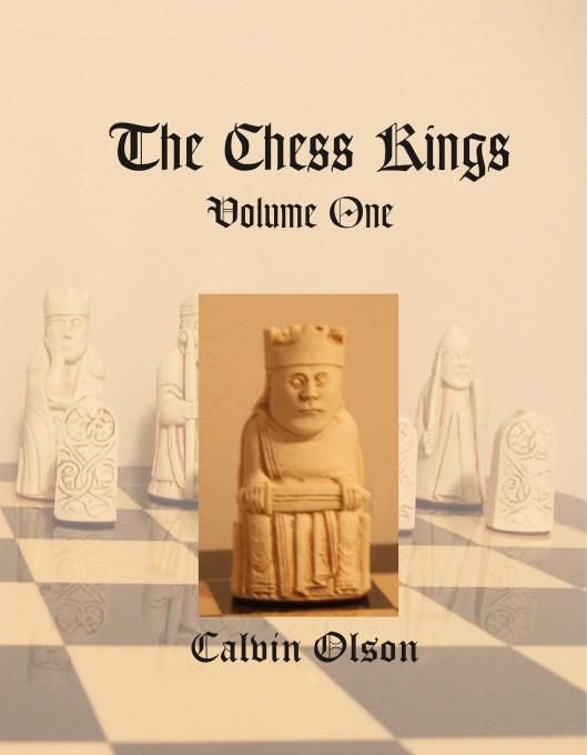 The Chess Kings:Volume One EB9781412202817