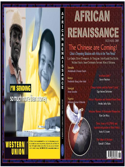 The Chinese are coming: China-Africa Relations in the New Period (African Renaissance,  vol 2 No 4 2005) EB9781905068753