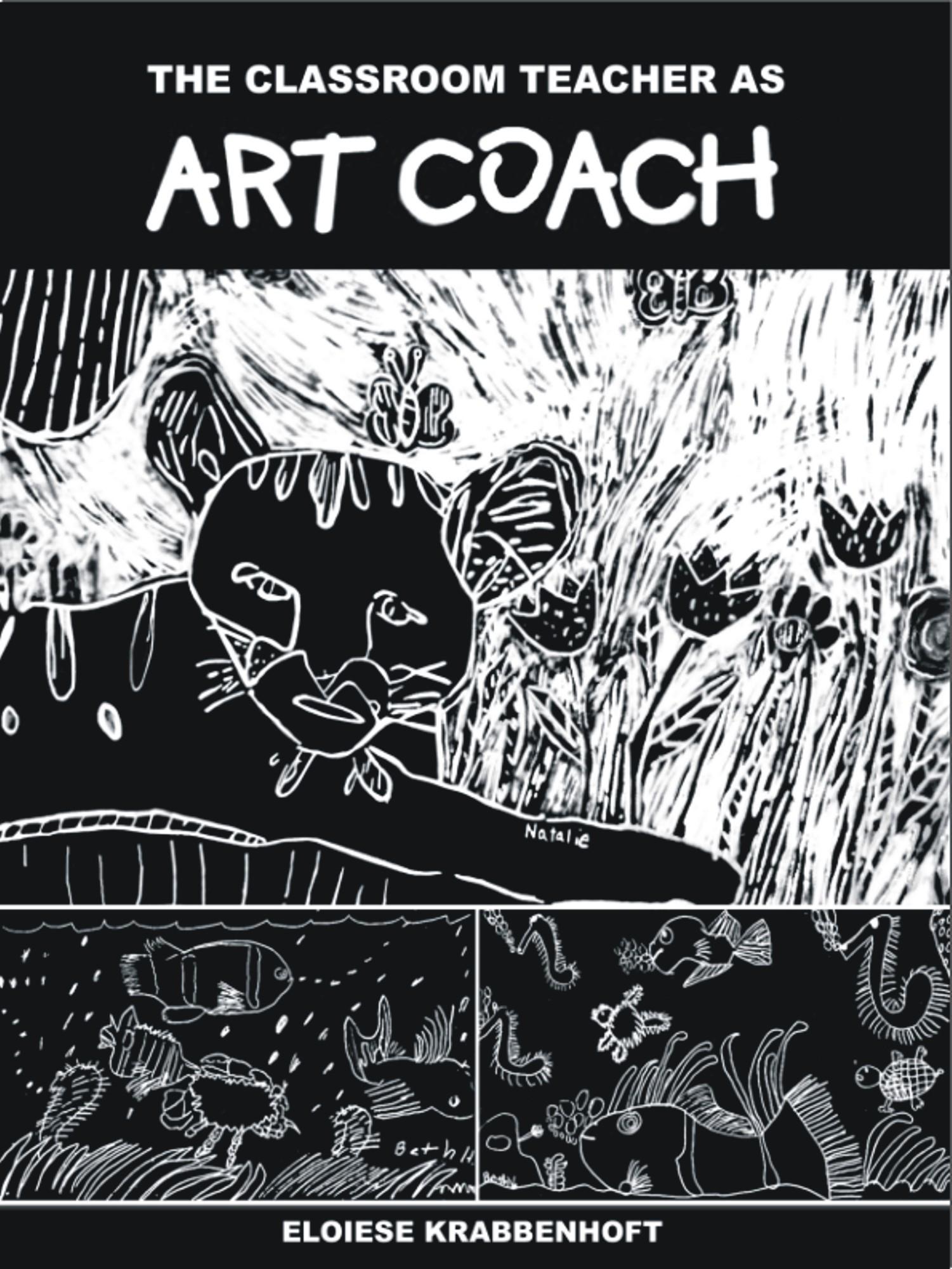The Classroom Teacher as Art Coach EB9781599429410