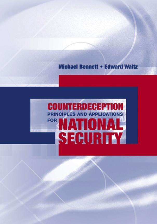 The Cognitive Aspects of Deception: Why does Deception Work?: Chapter 3 from Counterdeception Principles and Applications for National Security EB9781596939394