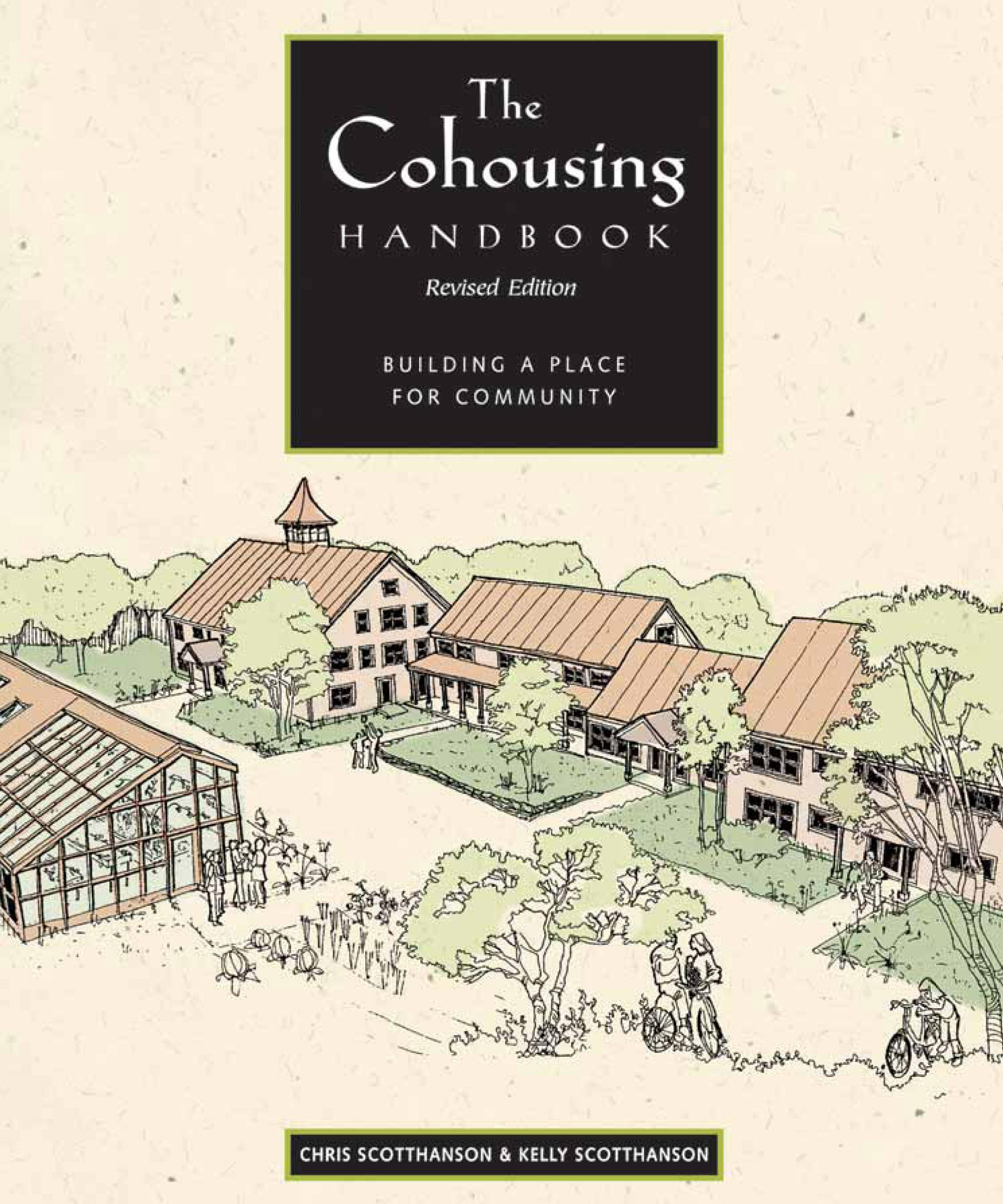 The Cohousing Handbook: Building a Place for Community EB9781550923148