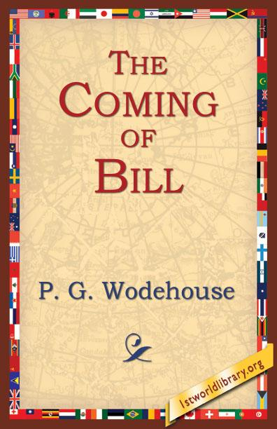 The Coming Of Bill EB9781595403933