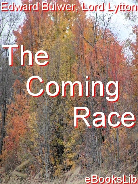 The Coming Race EB9781554492886