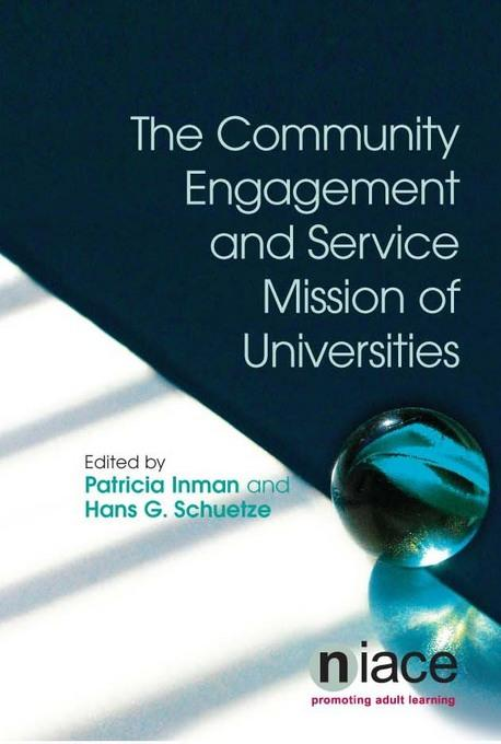 The Community Engagement and Service Mission of Universities EB9781862014695