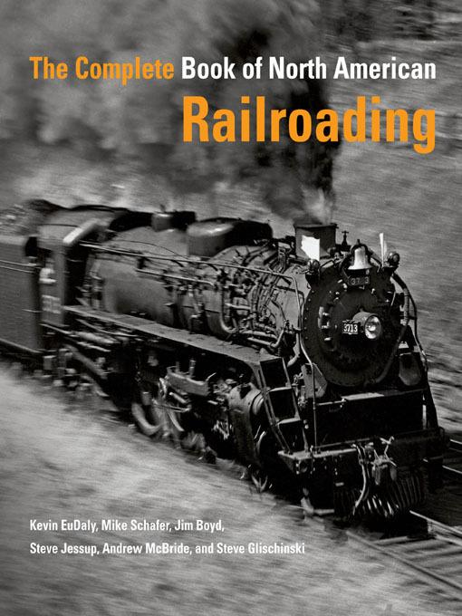 The Complete Book of North American Railroading EB9781616731182