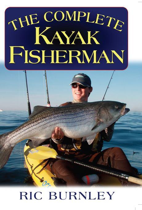 The Complete Kayak Fisherman EB9781580805063