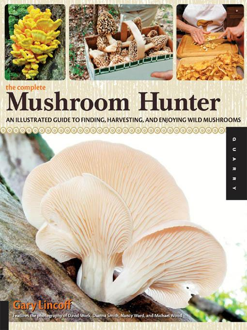 The Complete Mushroom Hunter EB9781610580991