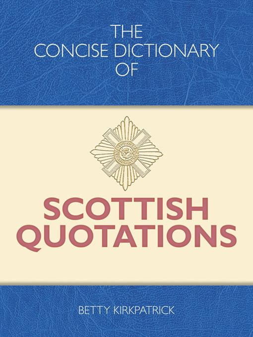 The Concise Dictionary of Scottish Quotations EB9781905102891