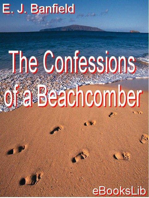 The Confessions of a Beachcomber EB9781412157995