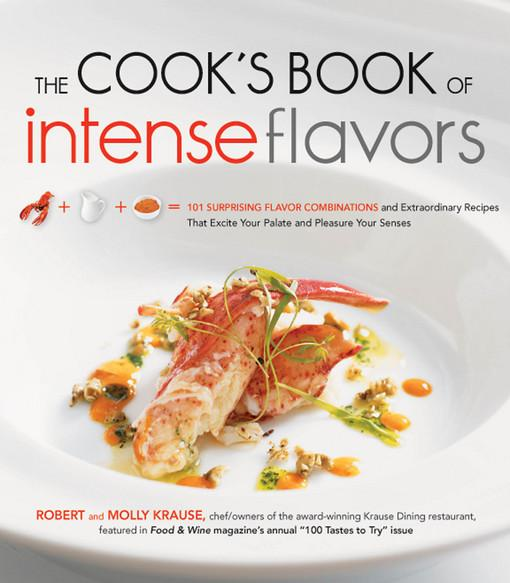 The Cook's Book of Intense Flavors EB9781610595223