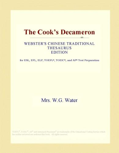 The Cook's Decameron (Webster's Chinese tRAditional Thesaurus Edition) EB9781114516885