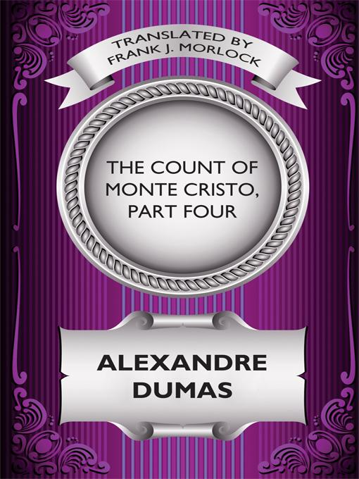 The Count of Monte Cristo, Part Four EB9781434437594