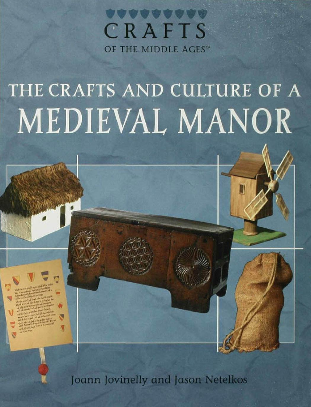 The Crafts and Culture of a Medieval  Manor EB9781435839878