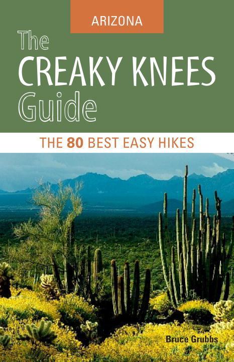 The Creaky Knees Guide Arizona EB9781570618338