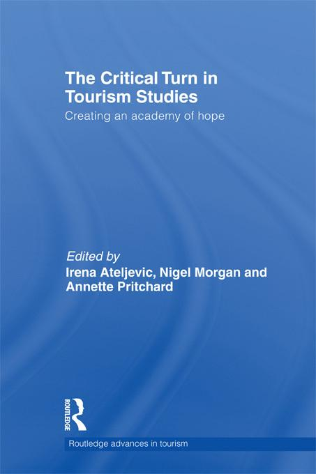 The Critical Turn in Tourism Studies EB9781136656392