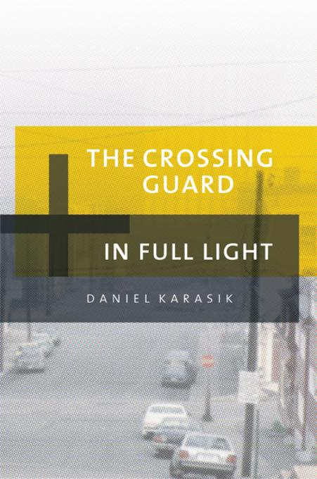The Crossing Guard & In Full Light EB9781770910058