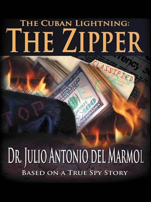 The Cuban Lightning: The Zipper EB9781475930443