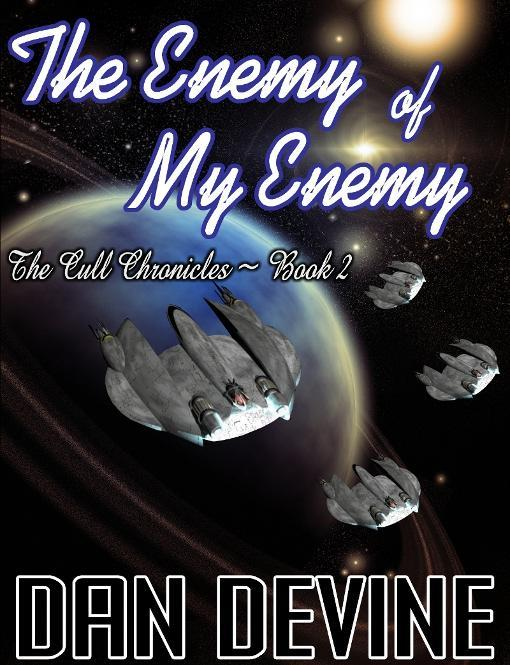 The Cull Chronicles Book 2: The Enemy of My Enemy EB9781921636882
